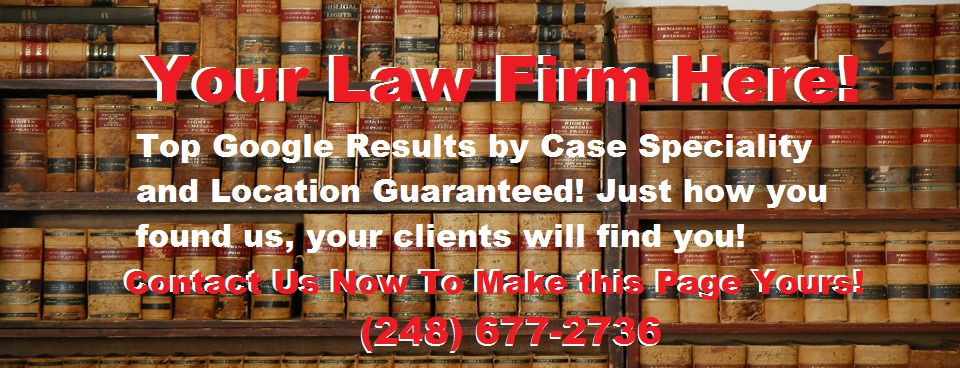 Criminal Law Attorney Michigan - Detroit Ann Arbor Flint Lansing Saginaw Port Huron Grand Rapids DUI Drugs Felony Misdemeanor Divorce Business Family Law Attorney Lawyer in Michigan